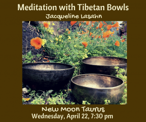Mindfulness Meditation with Tibetan Bowls, Jacqueline Lasahn