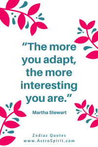 Martha Stewart quote adapt Gemini AstroSpirit