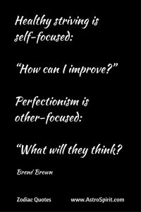 Brene Brown quote perfectionism Virgo AstroSpirit