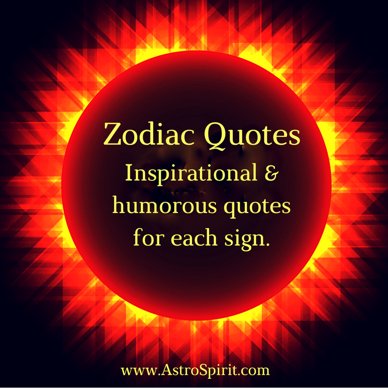 Zodiac Quotes - Jacqueline Lasahn