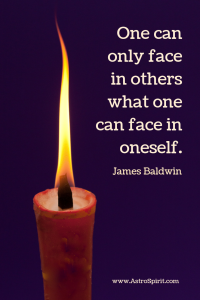 One can only face in others what one can face in oneself.