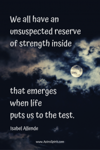 We all have an unsuspected reserve of strength inside 200x300 - Scorpio Full Moon: Passionate Alchemy